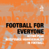 Football is for everyone